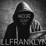 HACK3RZ D3LIGH7 VOL_4