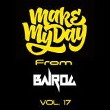 Ba1rog - Make My Day vol.17