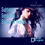Subtlety... Sensuality... Sounds of Heaven
