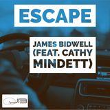 Escape - James Bidwell (feat. Cathy Mindett)