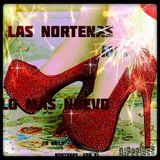 Las Nortenas Mix Lo Mas Nuevo.