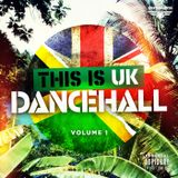 DJ FLOW PRESENTS - THIS IS UK- DANCEHALL RIDDIM MIXTAPE MÄRZ 2018