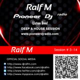 Deep & House Session @ Pioneer DJ Radio by Ralf M