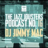 Jazz Jousters podcast #16 by DJ Jimmy Mac [ Australia ]