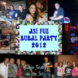 Asi fue Rural Party 2012