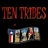Ten Tribes Of Texas Mix