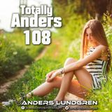 Totally Anders 108