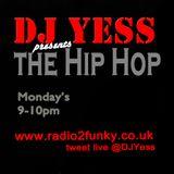 DJ Yess Presents 'The Hip Hop' - Masterplan (Radio Show - 2.12.13) www.radio2funky.co.uk