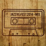 JAZZ RE:FEST 2014 MIX