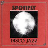 Spotifly Vol. 1 - Disco Jazz