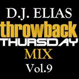 DJ Elias - ThrowBack Thursday Mix Vol.9