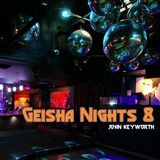 Geisha Nights 8  (Tech House)