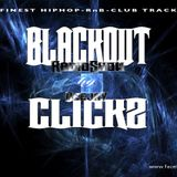 DJClickz - Blackout Mixshow Februar 17