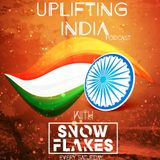 Uplifting India Podcast with Snow Flakes : Episode 006
