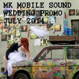 MK Mobile Sound Wedding Promo (July 2014)