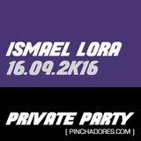 Ismael Lora - Private party - Set de 3 horas (16/09/2016)