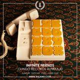 Infinite Friends w/Olindo Records & Waaju 15/07/18