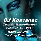 DJ.Kosvanec - Tour de TrancePerfect xxt vol.12-2017 (Uplifting Mix)