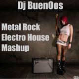 Metal Rock Vs Electro House Popular Mashup Mix - Dj BuenOos