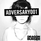 Dragon Burger – Adversary 001 – 10.07.2012