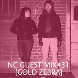 NC GUEST MIX#31: Gold Zebra
