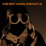 Vivid Riot Football Casual Podcast (4)