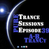 Pure Trance Sessions [Episode 39]