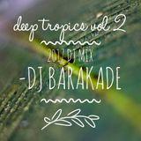 Deep Tropics Vol. 2