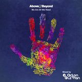 Above & Beyond's Continuous Mix We're All We Need (Album Mixed by Acton Le'Brein)