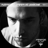 Nutmann - [minim.all podcast... 001]