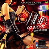 WHIP APPEAL SOULS AND R&B MIXTAPE