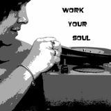Work Your Soul - August 2010