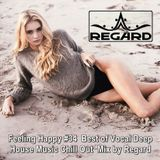 Feeling Happy #34 ♦ Best of Vocal Deep House Music Chill Out ♦ Mix by Regard