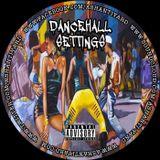 Dancehall Settings