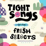 Tight Songs - Episode #93 (Feb. 20th, 2016)