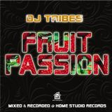 DJ Tribes - Fruit Passion (Mixtape - 11/12/2011)