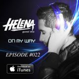 On My Way #22 - Helena Guest Mix