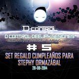 D Control Deejay Sesiones #5 Especial Regalo Cumpleaños Stephy Ormazabal