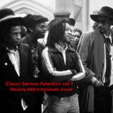 Classic Serious Selections vol.1