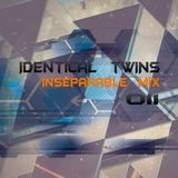 IDentical tWINs - Inseparable Mix 011