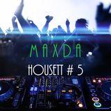 HOUSETT # 5 - Maxda House Charts - week of October 30, 2016