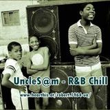 UncleS@m™ - R&B Chill