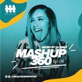 MASHUP360 Ep.06