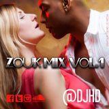 Zouk Mix Vol. 1 DJHD