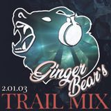 GingerBear's Trail Mix 2.01.03 - New Year's Mix