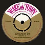 Wake The Town 8/17/16: w/very special guest selector: DJ Fendi (Bangarang Crash SF)