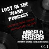 LOST IN THE WASH PODCAST 011 - ANGELO FERRERI
