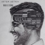 Artem Wetrov - Where Is Techno