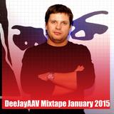 DeeJayAAV Mixtape january 2015