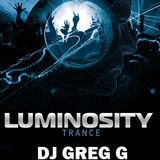 LUMINOSITY TRANCE- PODCAST 02-25-14 - DJ GREG G